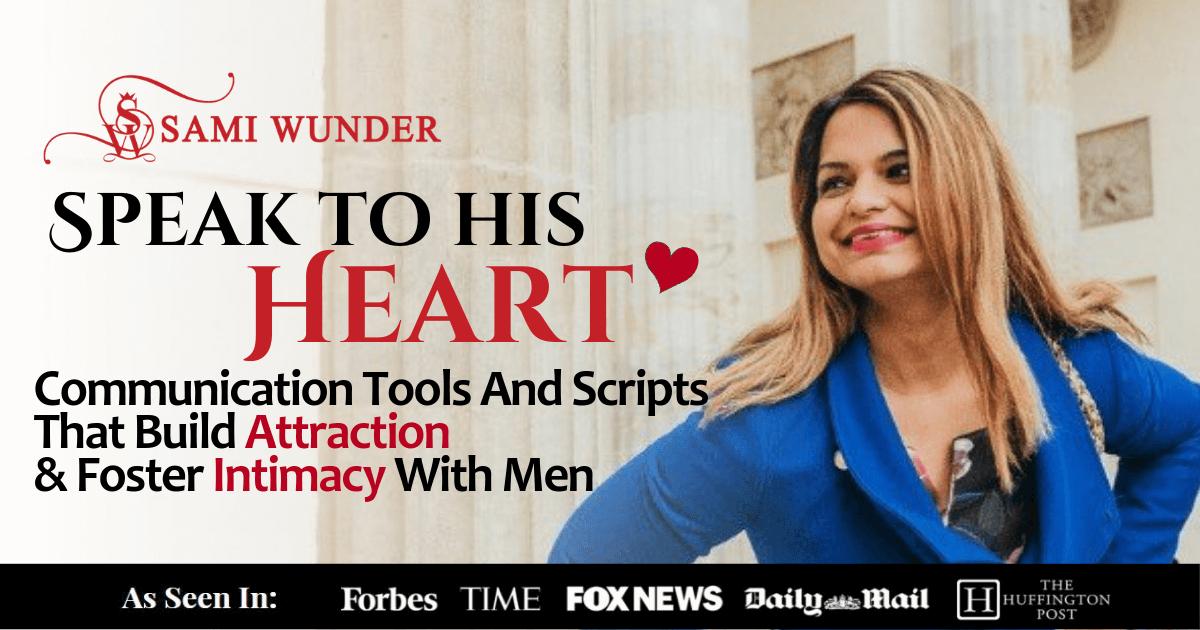 speak to his heart